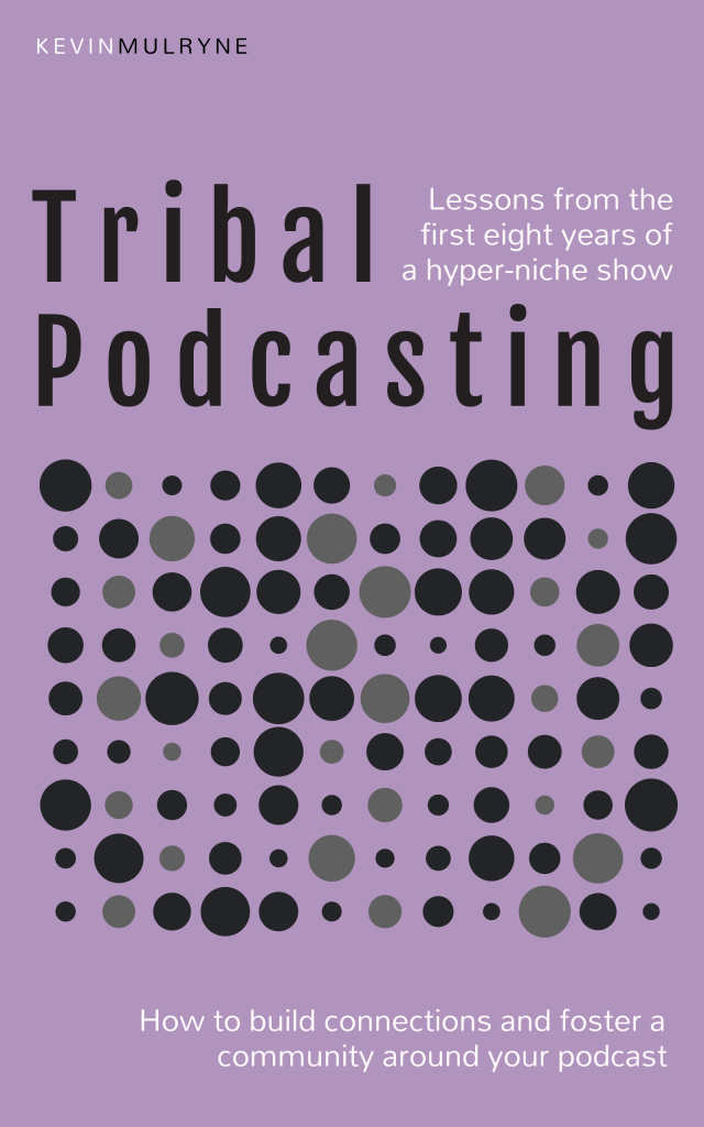 Tribal Podcasting - the book - cover